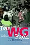 img - for Das WG Buch. Vom Leben und  berleben in der Wohngemeinschaft. book / textbook / text book