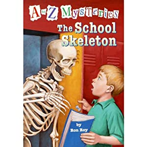 A to Z Mysteries: The School Skeleton | [Ron Roy]