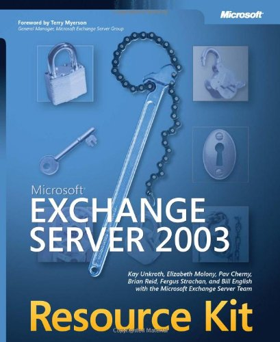 Microsoft Exchange Server 2003 Resource Kit