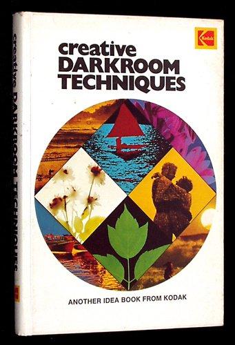 Creative Darkroom Techniques