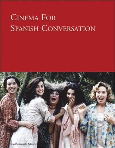 Cinema for Spanish Conversation (Spanish Edition)