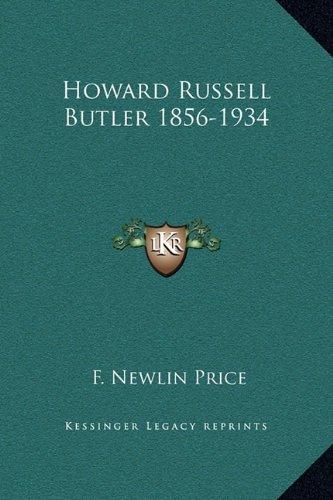 Howard Russell Butler 1856-1934
