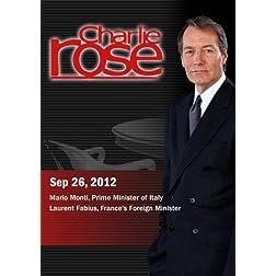 Charlie Rose - Mario Monti, Prime Minister of Italy / Laurent Fabius (September 26, 2012)