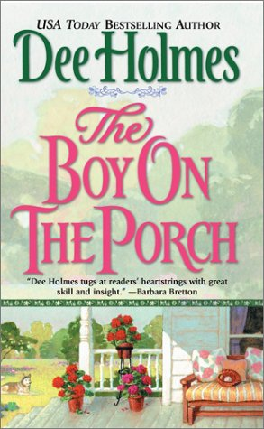The Boy on the Porch, DEE HOLMES