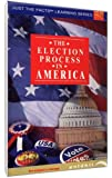 Just The Facts: The Election Process In America [Import]