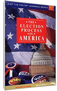 Just The Facts: The Election Process In America [DVD]
