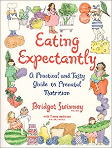 "Cover of ""Eating Expectantly : A Practica..."