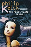 The Penultimate Truth (0006482880) by Dick, Philip K