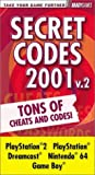 Secret Codes 2001, Volume 2 Pocket Guide (0744000769) by BradyGames
