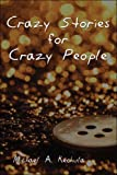 img - for Crazy Stories for Crazy People book / textbook / text book