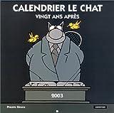 echange, troc Philippe Geluck - Calendrier Le Chat 2003 : Vingt ans après