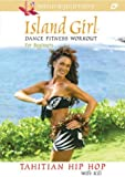 Island Girl Dance Fitness Work Begin: Tahitian [DVD] [Import]