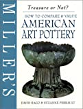 Miller's: American Art Pottery: How to Compare & Value (Miller's Treasure or Not?)