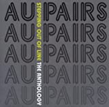 Au Pairs - Stepping Out Of Line