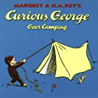 Curious George Goes Camping (Unabridged) Audiobook by Margret Rey, H. A. Rey