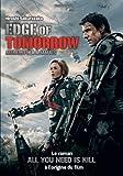 Edge of Tomorrow : Aujourd'hui à jamais