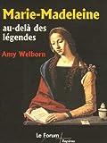 echange, troc Amy Welborn - Marie-Madeleine, au-delà des légendes