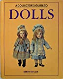 img - for Collector's Guide to Dolls book / textbook / text book