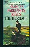 Heritage (0449232360) by Keyes, Frances Parkinson