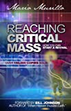 img - for Reaching Critical Mass book / textbook / text book