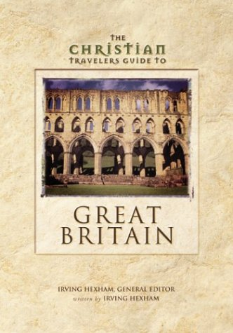 Christian Travelers Guide to Great Britain