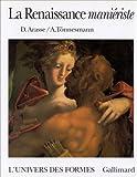echange, troc Daniel Arasse, Andreas Tönnesmann - La Renaissance maniériste