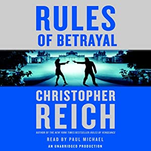 Rules of Betrayal: Dr. Jonathan Ransom, Book 3 | [Christopher Reich]
