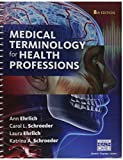img - for Bundle: Medical Terminology for Health Professions, 8th + Merriam-Webster's Medical Desk Dictionary, Revised Edition, 3rd + LMS Integrated for MindTap ... Terminology, 2 terms (12 months) Access Code book / textbook / text book