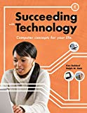Bundle: Succeeding with Technology, 4th + SAM 2007 Assessment, Projects, and Training v6.0 Printed Access Card (1111422699) by Baldauf, Kenneth
