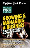 Growing & Managing a Business: 25 Keys to Building Your Company (New York Times Pocket MBA (Audio))