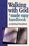 img - for Walking With God: A Made Easy Handbook on Spiritual Disciplines book / textbook / text book