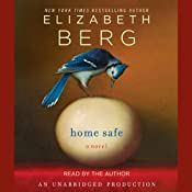 Home Safe: A Novel | [Elizabeth Berg]