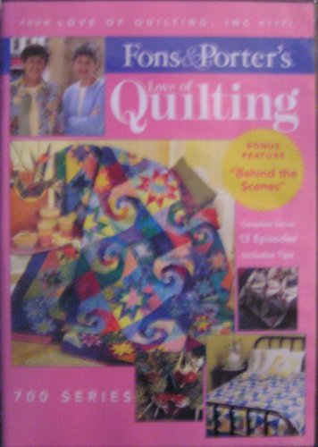Fons and Porter- Love of Quilting: 700 Series