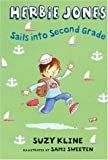 Herbie Jones Sails Into Second Grade (Herbie Jones)