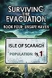 Surviving The Evacuation, Book 4: Unsafe Haven (English Edition)