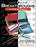 Breakthroughs in Critical Reading: Developing Critical Reading Skills (0890618054) by Benner, Patricia