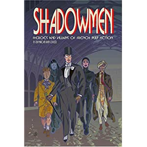 Image result for SHADOWMEN 2:Heroes & Villains Of French Comics
