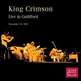 Live in Guildford 1972 by King Crimson (2015-08-03)
