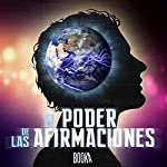 El Poder De Las Afirmaciones [The Power of Affirmations] |  Booka