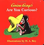 Curious George's Are You Curious (Curious George Board Books)