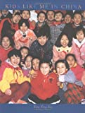 img - for Kids Like Me in China by Ying Ying Fry (2001) Hardcover book / textbook / text book