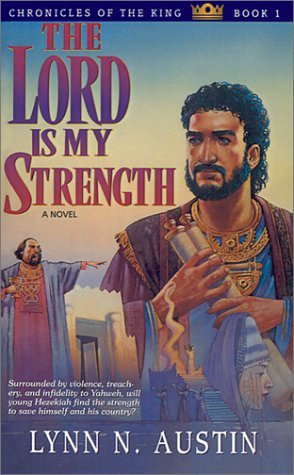 The Lord Is My Strength (Chronicles of the King)