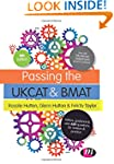 Passing the UKCAT and BMAT: Advice, G...
