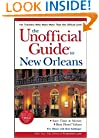 The Unofficial Guide to New Orleans (Unofficial Guides)