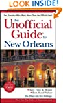 The Unofficial Guide to New Orleans,...