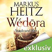 Staub und Blut (Wédora 1) | Markus Heitz