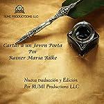 Cartas a un Joven Poeta [Letters to a Young Poet] | Rainer María Rilke