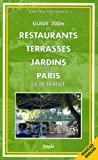 Guide des restaurants avec terrasses et jardins de Paris Ile-de-France : Edition bilingue fran�ais-anglais