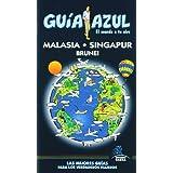 Guía Azul Malasia, Singapur y Brunei (Guias Azules)