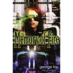The Memory of Fire (Bantam Spectra Book) by George Foy